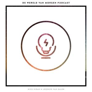 De Wereld Van Morgen Podcast by Wereld Van Morgen Podcast