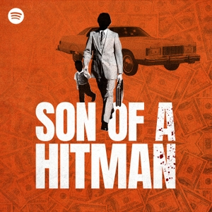 Son of a Hitman by Spotify Studios