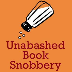 Unabashed Book Snobbery by noreply@blogger.com (Unabashed BookSnobs)