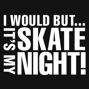 Its My Skate Night | Funny Skate Podcasts by IMSN