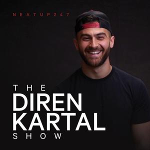 The Diren Kartal Show by Diren Kartal