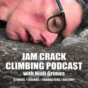 Jam Crack - The Niall Grimes Climbing Podcast by Niall Grimes