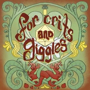 For Crits and Giggles by For Crits and Giggles