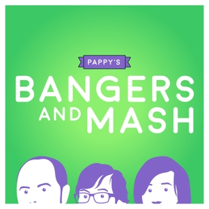 Pappy's Bangers And Mash by Comedy.co.uk