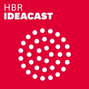 HBR IdeaCast by Harvard Business Review