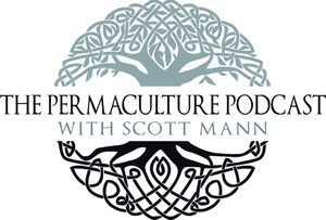 The Permaculture Podcast by Scott Mann