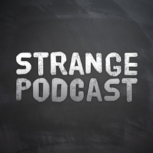 STRANGE PODCAST - Paranormal - Unusual - Unexplained - UFO - Ghost - Mystery by Chris Batchelor
