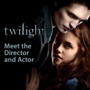Twilight: Meet the Director and Actor by Apple Inc.