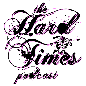 Hard Times Podcast by Elle Collins and Megan Nielsen