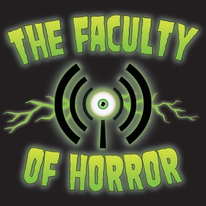 Faculty of Horror by Andrea Subissati and Alexandra West