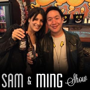 Sam and Ming Show by Samantha Quintas & Ming Chen