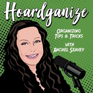 Hoardganize | Hoarding | Hoarder | Chronic Disorganization | Professional Organizer by Rachel Seavey
