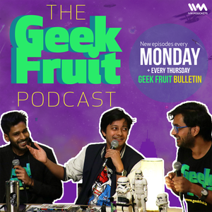 Geek Fruit Podcast by IVM Podcasts