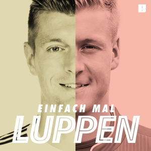 Einfach mal Luppen by Toni Kroos, Felix Kroos & Studio Bummens