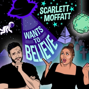 Scarlett Moffatt Wants to Believe by BBC Radio 1