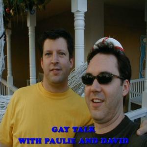 Gay Talk Podcast by - Gay Boys - With Gay Paulie and Gay Evan who are both so Gay Gay Gay Gay Gay Gay Gay