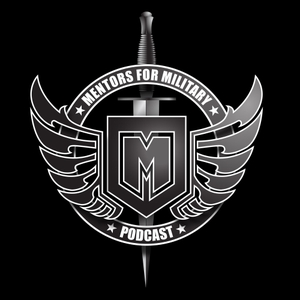 Mentors for Military Podcast by aka Mentors4Mil