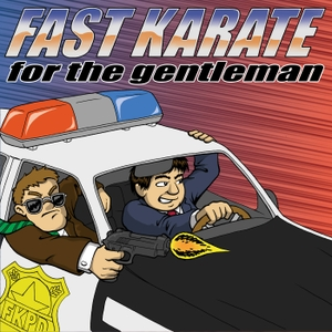 Fast Karate for the Gentleman by Dave and Joel