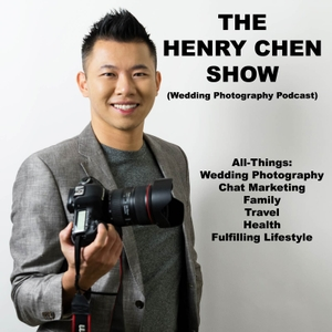 The Henry Chen Show (Wedding Photography Podcast)