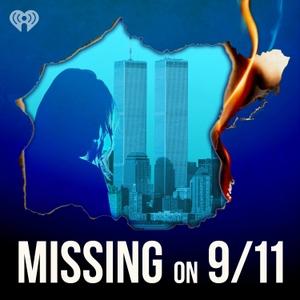 Missing on 9/11 by iHeartRadio