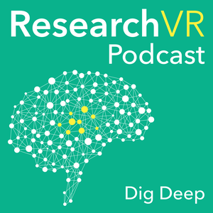 Research VR Podcast - The Science & Design of Virtual Reality by Azad Balabanian & Petr Legkov