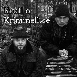 Krull & Kriminell by Bobbo Krull & GW jr
