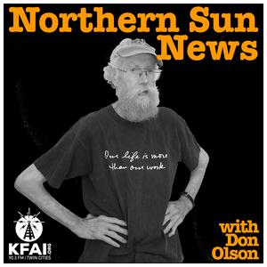 Northern Sun News Podcast by KFAI - Minneapolis + St. Paul