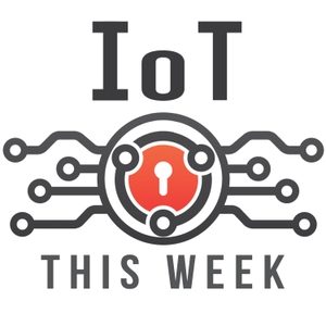 IoT This Week by Craig Smith