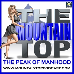 The Mountain Top (Chick Whisperer): The Art Of Style, Mens Dating, Seduction, Masculine Charm, Self Improvement, Confidence by Scot McKay - X & Y Communications