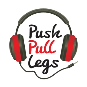 Push Pull Legs Podcast by Tom Hall & Dan Meek