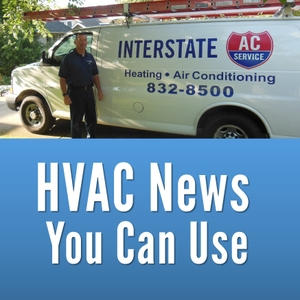 HVAC News You Can Use by Interstate AC Service LLC.