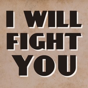I Will Fight You by Crooked Russian Cam