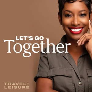 Let's Go Together by Travel + Leisure