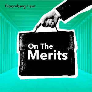 On The Merits by Bloomberg Law