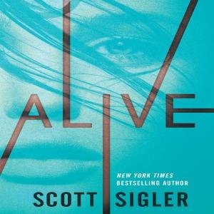 Alive by Scott Sigler | Scribl