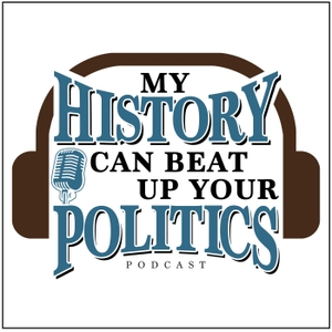 My History Can Beat Up Your Politics by Bruce Carlson