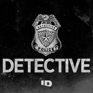 Detective by Investigation Discovery / Panoply