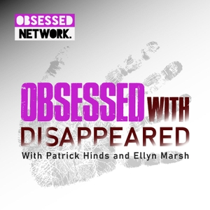 Obsessed with: Disappeared by Obsessed Network