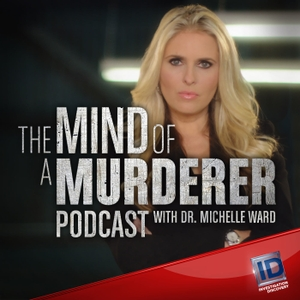 The Mind of a Murderer Podcast by Discovery Communications