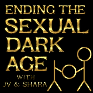 Ending The Sexual Dark Age by J.V. Altharas