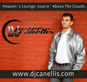Heaven's Lounge: Soarin' Above The Clouds by DJ Peter Canellis