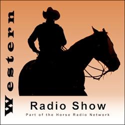 Episodes – Western Radio Show by Horse Radio Network