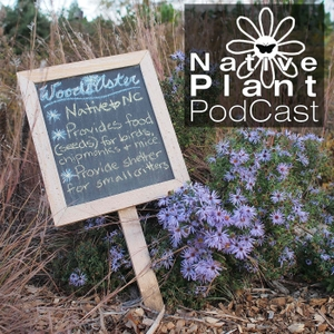 The Native Plant Podcast by Native Plant Podcast
