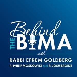 Behind the Bima by Rabbi Efrem Goldberg