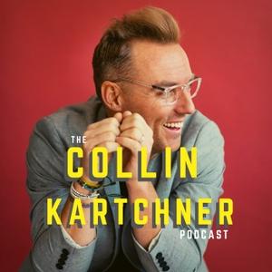 The Collin Kartchner Podcast by Collin Kartchner