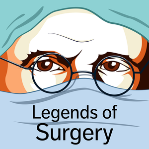Legends of Surgery by Tyler Rouse