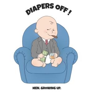 Diapers Off! (Season One) by Paul Janka & Peter McSweeney
