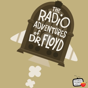 The Radio Adventures of Dr. Floyd by Grant Baciocco/Doug Price/Saturday Morning Media