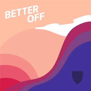 Better Off by Harvard T.H. Chan School of Public Health