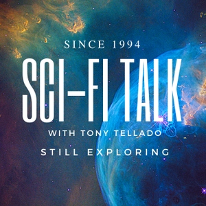 Sci-Fi Talk by Tony Tellado